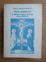 Nicodim Mandita - Viata Domnului si Mantuitorului nostru IIsus Hristos