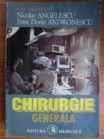 Anticariat: Nicolae Angelescu - Chirurgie generala
