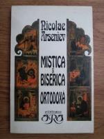 Nicolae Arseniev - Mistica si biserica ortodoxa