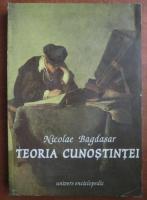 Nicolae Bagdasar - Teoria cunostintei