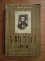 Anticariat: Nicolae Balcescu - Opere