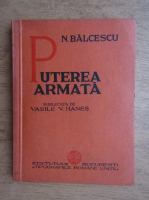 Nicolae Balcescu - Puterea armata (1936)