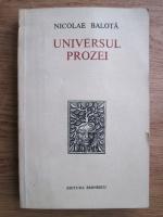 Anticariat: Nicolae Balota - Universul prozei