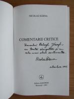 Nicolae Barna - Comentarii critice (cu autograful si dedicatia autorului pentru Balogh Jozsef)