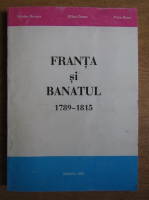 Nicolae Bocsan - Franta si Banatul (1789-1815)