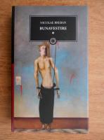 Anticariat: Nicolae Breban - Bunavestire (volumul 1)
