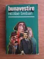 Anticariat: Nicolae Breban - Bunavestire