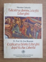 Nicolae Cabasila - Talcuirea Dumnezeiestii Liturghii