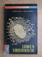 Nicolae Cajal - Lumea virusurilor