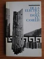 Nicolae Carandino - De la Electra la Dama cu Camelii