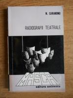 Nicolae Carandino - Radiografii teatrale
