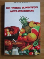 Anticariat: Nicolae Catrina - Din tainele alimentatiei lacto-vegetariene