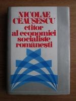 Anticariat: Nicolae Ceausescu ctitor al economiei socialiste romanesti