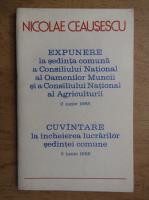 Nicolae Ceausescu - Expunere la sedinta comuna a Consiliului National al Oamenilor Muncii si a Consiliului National al Agriculturii