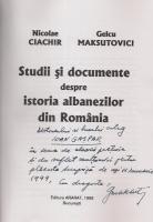 Nicolae Ciachir, Gelcu Maksutovici - Studii si documente despre istoria albanezilor din Romania (cu autograful autorului)