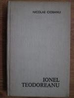 Nicolae Ciobanu - Ionel Teodoreanu