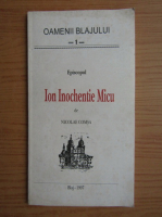 Nicolae Comsa - Episcopul Ion Inochentie Micu