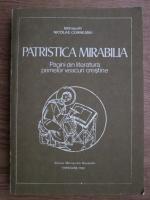 Anticariat: Nicolae Corneanu - Patristica Mirabilia