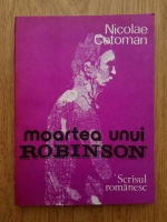 Anticariat: Nicolae Cotoman - Moartea unui Robinson