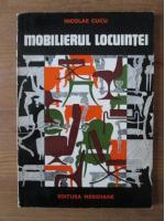 Nicolae Cucu - Mobilierul locuintei