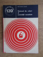 Anticariat: Nicolae Culic - Sistemul de valori al societatii socialiste