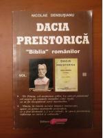Anticariat: Nicolae Densusianu - Dacia preistorica (volumul 3)