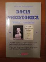 Anticariat: Nicolae Densusianu - Dacia preistorica (volumul 6)