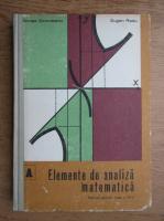 Nicolae Dinculeanu, Eugen Radu - Elemente de analiza matematica. Manual pentru clasa a XI-a (1979)