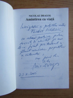 Anticariat: Nicolae Dragos - Amintirea ca viata (dedicatia autorului catre Florin Piersic)