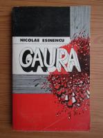 Anticariat: Nicolae Esinencu - Gaura