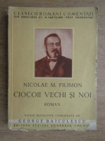 Nicolae Filimon - Ciocoii vechi si noi sau ce naste din pisica soareci mananca (1930)