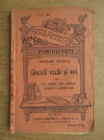 Nicolae Filimon - Ciocoii vechi si noi sau ce naste din pisica soareci mananca (volumul 3)
