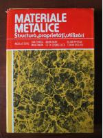 Nicolae Geru - Materiale metalice. Structura, proprietati, utilizari