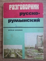 Nicolae Gheorghe - Ghid de conversatie rus-roman