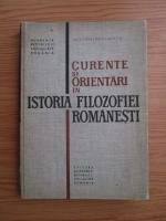 Nicolae Gogoneata - Curente si orientari in istoria filozofiei romanesti