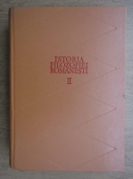 Nicolae Gogoneata - Istoria filozofiei romanesti, volumul 2, 1900-1944, partea 1