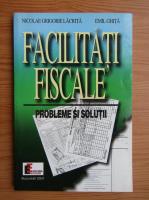 Nicolae Grigorie Lacrita - Facilitati fiscale
