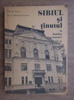 Anticariat: Nicolae I. Nistor - Sibiul si tinutul in lumina istoriei (volumul 2)