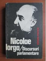 Anticariat: Nicolae Iorga - Discursuri parlamentare