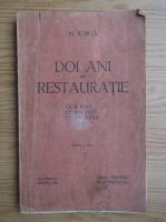 Anticariat: Nicolae Iorga - Doi ani de restauratie (1932)