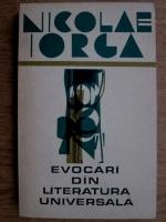 Anticariat: Nicolae Iorga - Evocari din literatura universala