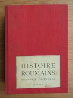 Anticariat: Nicolae Iorga - Histoire des roumains et de la romanite orientale (volumul 4, 1937)