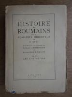 Nicolae Iorga - Histoire des Roumains et de la Romanite orientale, volumul 4 (1937)