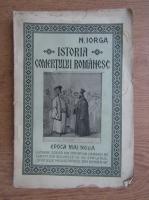 Nicolae Iorga - Istoria comertului romanesc (1925)