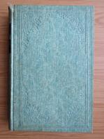 Nicolae Iorga - Oameni cari au fost (volumul 1, 1911)