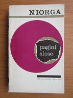 Nicolae Iorga - Pagini alese (volumul 2)