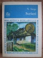 Nicolae Iorga - Scrieri