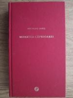 Anticariat: Nicolae Labis - Moartea Caprioarei