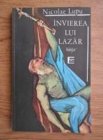 Anticariat: Nicolae Lupu - Invierea lui Lazar