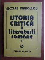 Anticariat: Nicolae Manolescu - Istoria critica a literaturii romane (volumul 1)